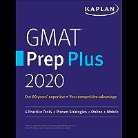 GMAT Prep Plus 2020: 6 Practice Tests + Proven Strategies + Online + Mobile (Kaplan Test Prep)