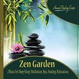 Zen Garden (Music for Deep Sleep, Meditation, Spa, Healing, Relaxation)