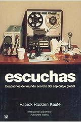 Escuchas: Despachos del mundo secreto del espionaje global: 126 (OTROS NO FICCIÓN) Tapa blanda