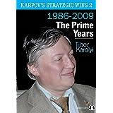 Karpov's Strategic Wins 2: The Prime Years