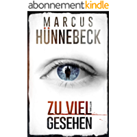Zu viel gesehen: Thriller (German Edition)