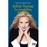 Sylvie Vartan - Le tourbillon d'une vie