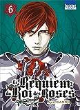 Le Requiem du Roi des roses T06 (06)