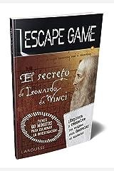Escape game. El secreto de Leonardo da Vinci (Larousse - Libros Ilustrados/ Prácticos - Ocio Y Naturaleza - Ocio) Tapa blanda