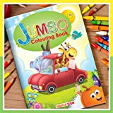 Jumbo Colouring Book - Activity Colouring Book for 3 to 5 years old kids - Gift to children for painting, drawing and colouri