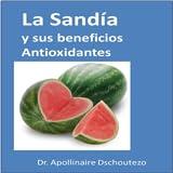 La Sandía y sus beneficios Antioxidantes