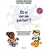Et si on se parlait ? (à partir de 11 ans) : Le petit livre pour aider les enfants à parler de tout, sans tabou (HarperCollin