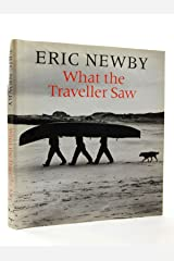 What the Traveller Saw Hardcover