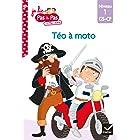 Téo et Nina GS-CP Niveau 1 - Téo à moto (Je lis pas à pas t. 26)