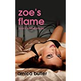 Zoe's Flame: Book II: Playing With Fire (English Edition)
