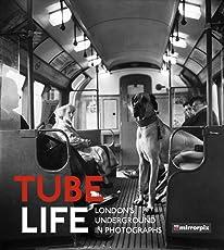Tube Life: London's Underground in Photographs