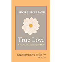 True Love: A Practice for Awakening the Heart (English Edition)