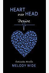 Heart over Head: Desire Kindle Ausgabe