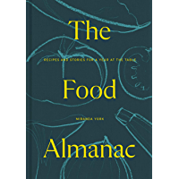 The Food Almanac: Recipes and Stories for a Year At the Table (English Edition)
