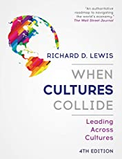 When Cultures Collide (4th Ed): Leading Across Cultures