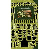 La Cuisine Traditionnelle du Poitou