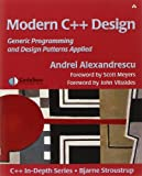 Modern C++ Design: Generic Programming and Design Patterns Applied: Applied Generic and Design Patterns (C++ in Depth)