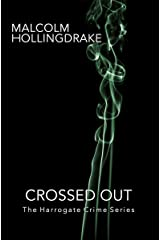 Crossed Out (The Harrogate Crime Series Book 6) Kindle Edition