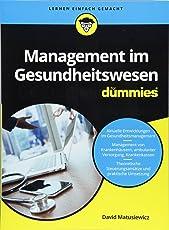 Management im Gesundheitswesen für Dummies