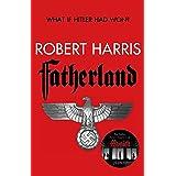 Fatherland (25th Anniversary Edition) (English Edition)