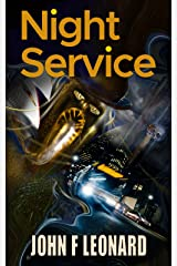 Night Service: A tale of travel and terror from the Scaeth Mythos Kindle Edition