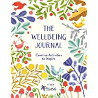 The Wellbeing Journal: Creative Activities to Inspire (Wellbeing Guides)