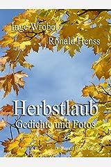 Herbstlaub. Gedichte und Fotos Kindle Ausgabe