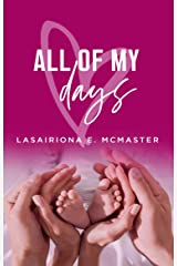 All Of My Days (The Lisa Millar Series Book 4) Kindle Edition