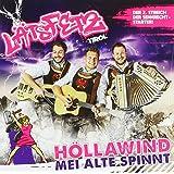 Höllawind, mei Alte spinnt; Die 2. CD der Tiroler Senkrechtstarter