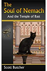 The Soul of Nemach and the Temple of Bast Kindle Edition
