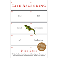 Life Ascending: The Ten Great Inventions of Evolution (English Edition)