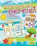 Il mio primo libro dell'enigmistica. Cruciverba, giochi matematici, logica e passatempi, puzzle, differenze e intrusi, giochi di parole. Ediz. illustrata