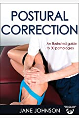 Postural Correction (Hands-On Guides for Therapists) Kindle Edition