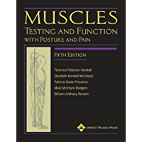Muscles: Testing and Function, with Posture and Pain: Testing and Testing and Function, with Posture and PainFunction…