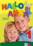 Hallo Anna 1: Deutsch für Kinder. Lehrbuch mit 2 Audio-CDs