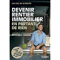 Livres Devenir rentier immobilier en partant de rien - Les clés de la liberté PDF