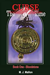 The Curse of Time Book 1 Bloodstone: Volume 1 Paperback