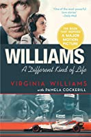 Williams: A Different Kind of Life