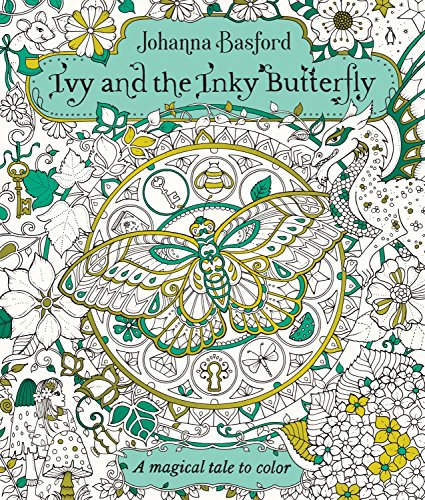 Ivy and the Inky Butterfly: A Magical Tale to Color - Ivy Natürlichen