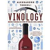 Vinology. Guida visuale ai vini d'Italia e del mondo