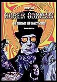 Roger Corman: Die Rebellion des Unmittelbaren - Sonder-Edition
