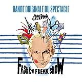 Jean Paul Gaultier - Fashion Freak Show