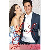 LOVE, LIES AND GAMES: AN INDIAN BILLIONAIRE HOLIDAY ROMANCE (Indian Billionaire Romance)