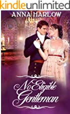 No Eligible Gentleman: A Pride and Prejudice Variation