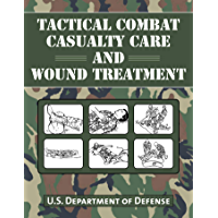 Tactical Combat Casualty Care and Wound Treatment (English Edition)