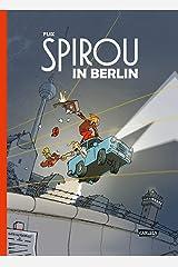 Spirou und Fantasio Spezial: Spirou in Berlin Gebundene Ausgabe