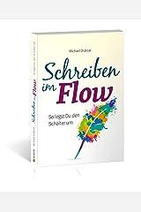 Schreiben im Flow: So legst Du den Schalter um Kindle Ausgabe