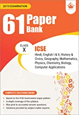 61 Paper Bank: ICSE Class 10 for 2019 Examination (Model Specimen Papers)