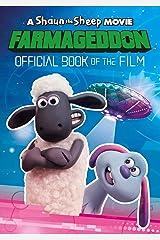 Farmageddon Book of the Film (An Official Shaun the Sheep Movie 2: Farmageddon Book) Paperback