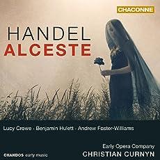 Händel: Alceste HWV 45 / Sinfonia aus: Admeto HWV 22 / Chaconne aus: Terpsichore HWV 8c